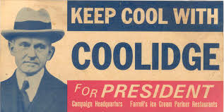 Republican president Calvin Coolidge for president campaign sign